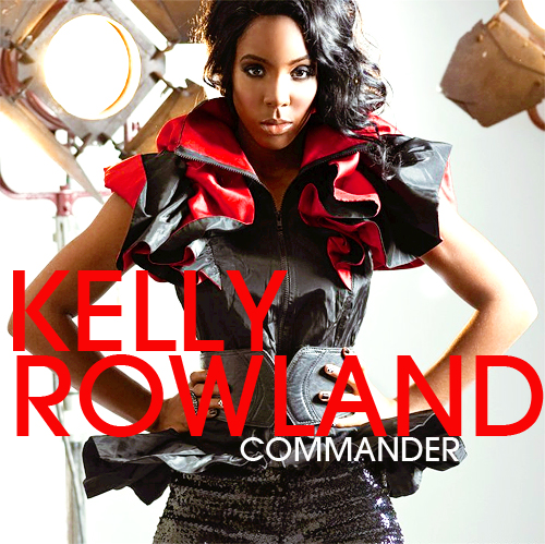 commander kelly rowland album cover. #39;Commander#39; is Kelly#39;s first